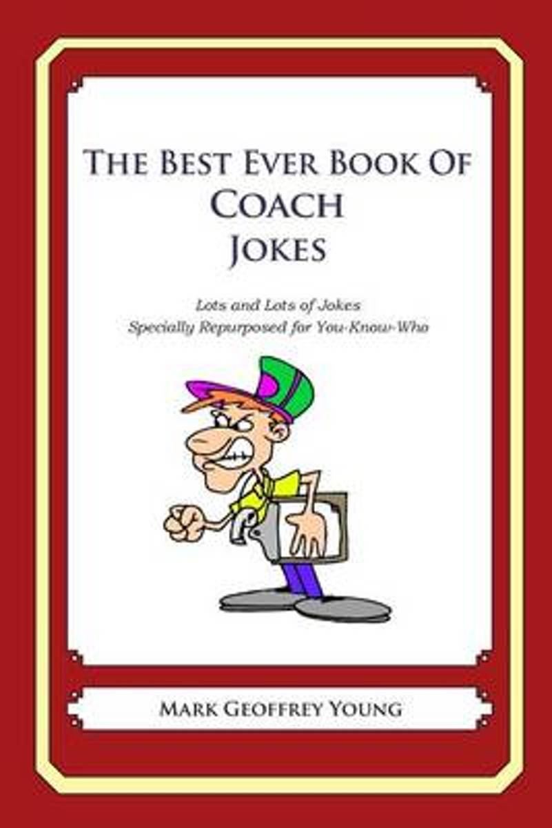 The Best Ever Book of Coach Jokes