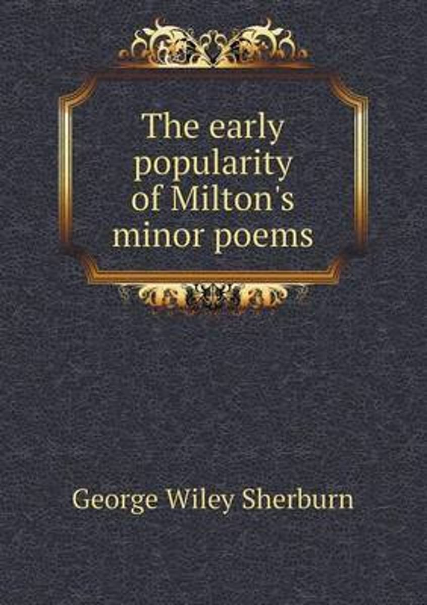 The Early Popularity of Milton's Minor Poems