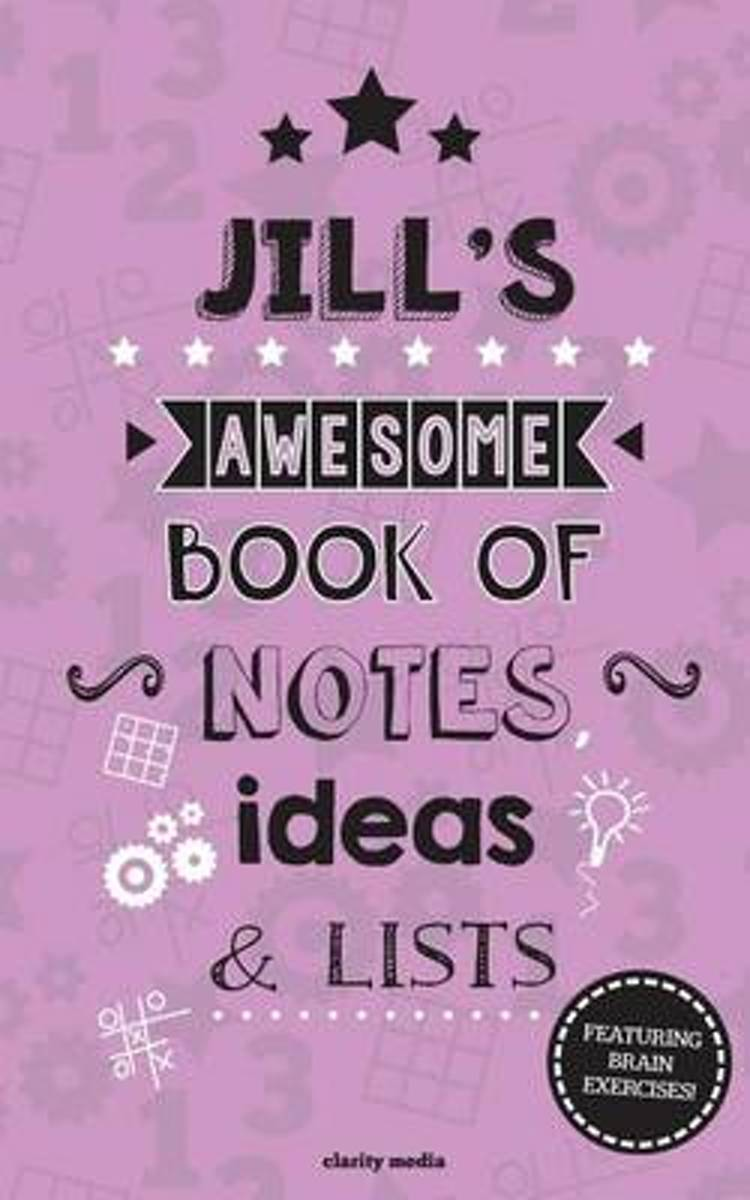 Jill's Awesome Book of Notes, Lists & Ideas