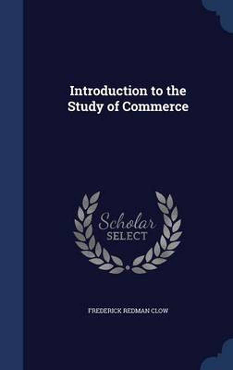 Introduction to the Study of Commerce