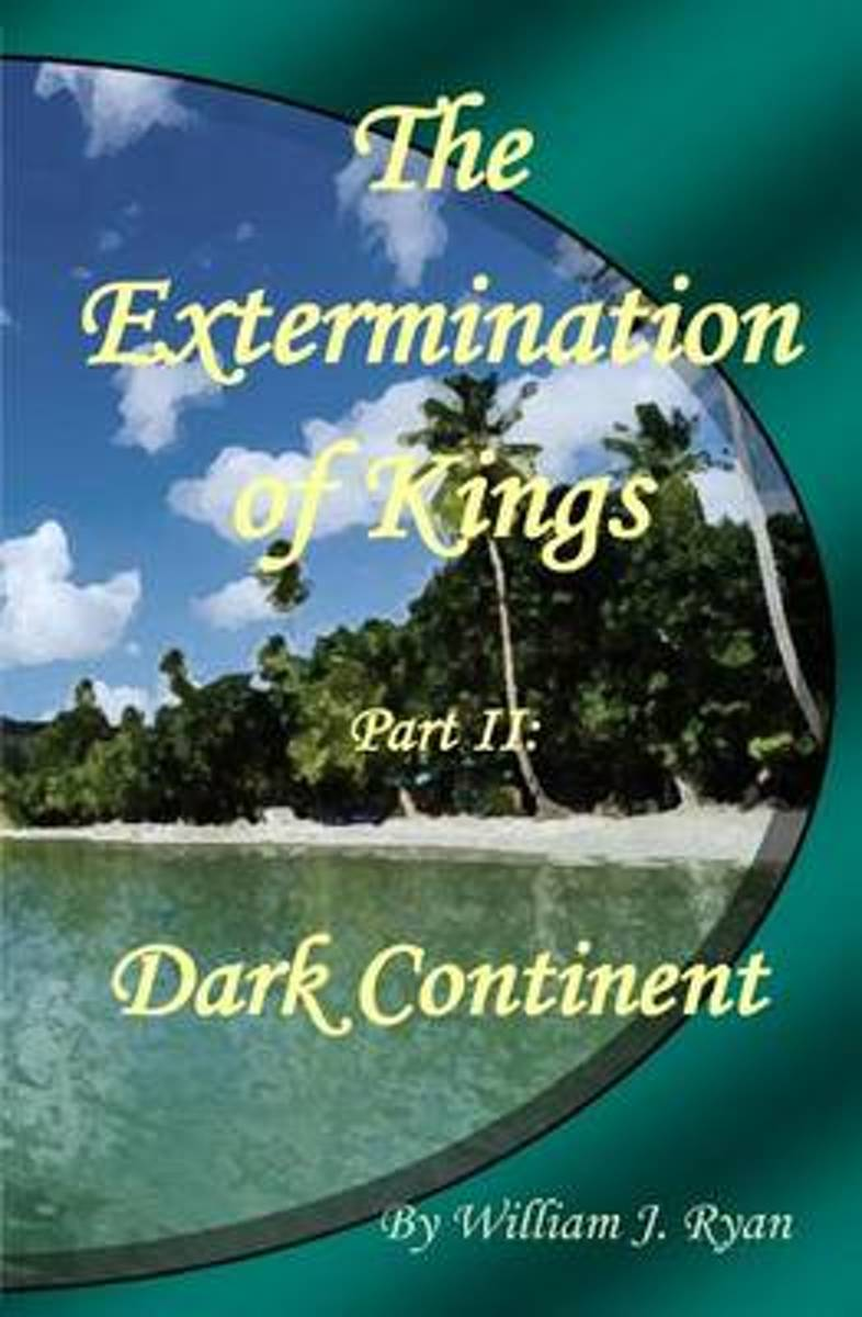 The Extermination of Kings II