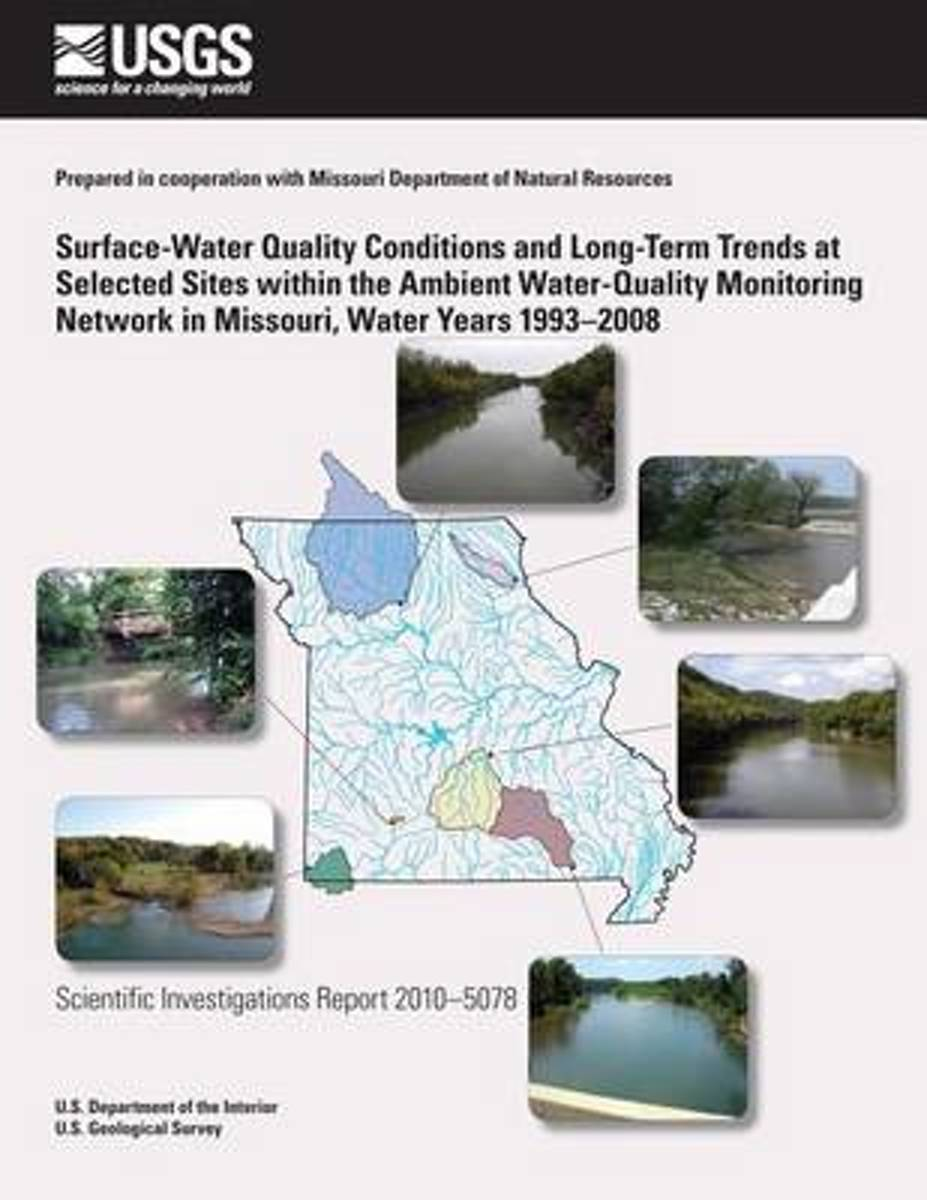 Surface-Water Quality Conditions and Long-Term Trends at Selected Sites Within the Ambient Water-Quality Monitoring Network in Missouri, Water Years 1993?2008