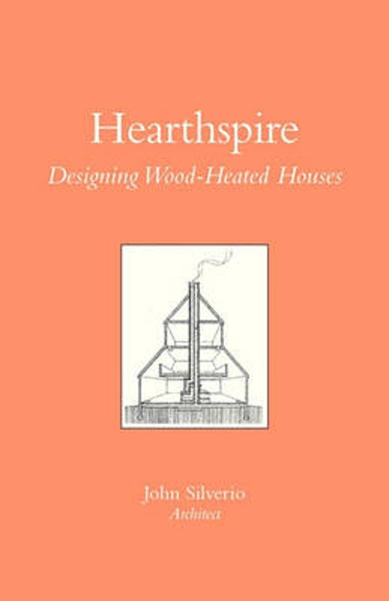 Hearthspire - Designing Wood-Heated Houses