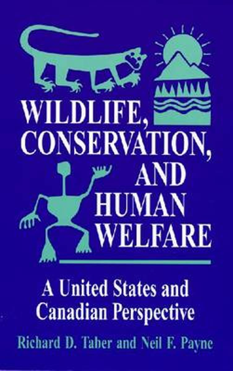Wildlife, Conservation, and Human Welfare