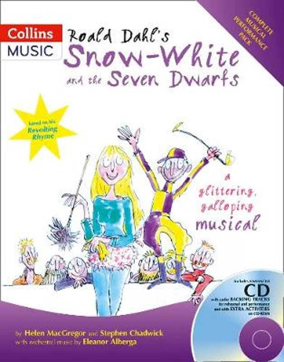 "Roald Dahl's"" Snow-White And The Seven Dwarfs"
