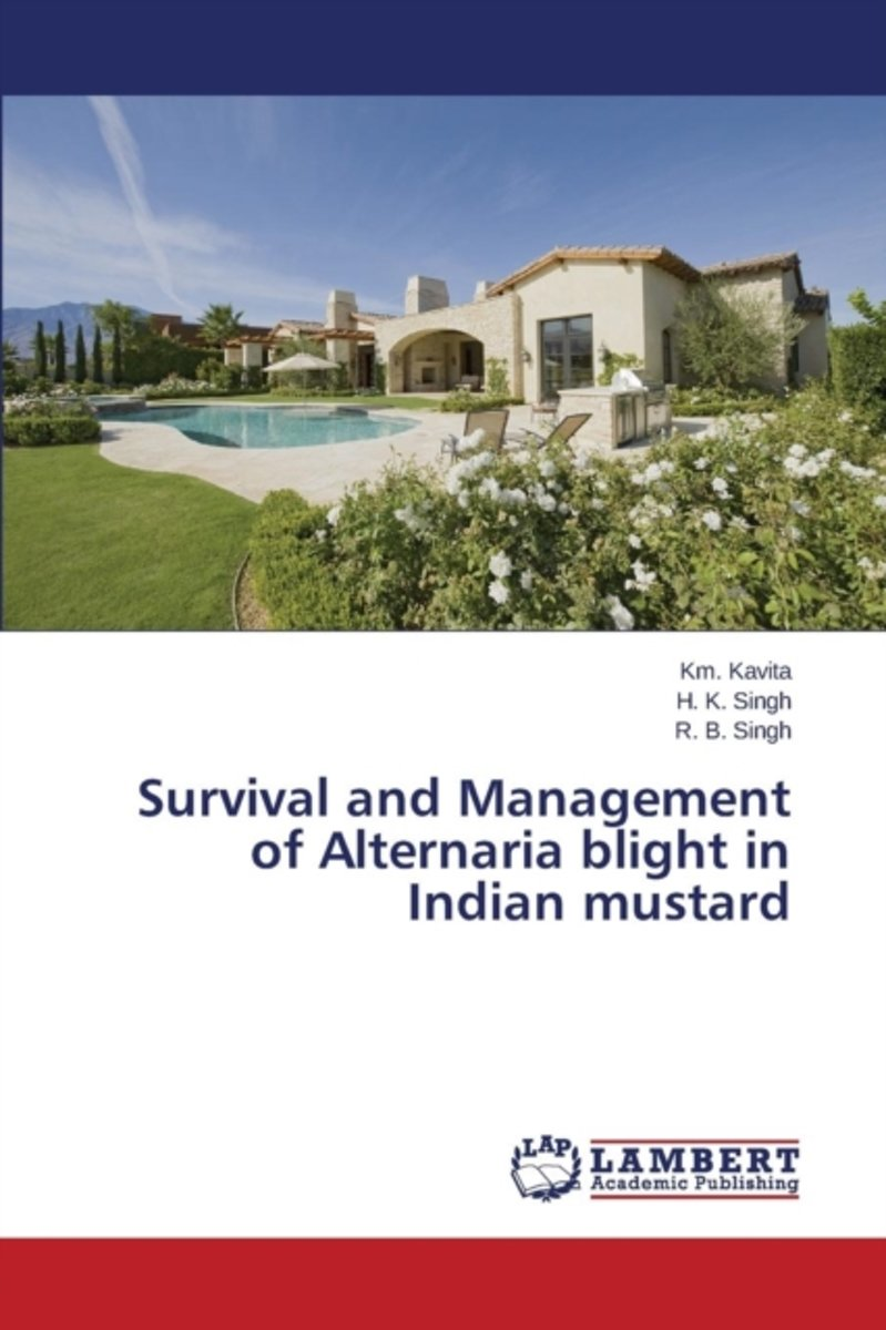 Survival and Management of Alternaria Blight in Indian Mustard
