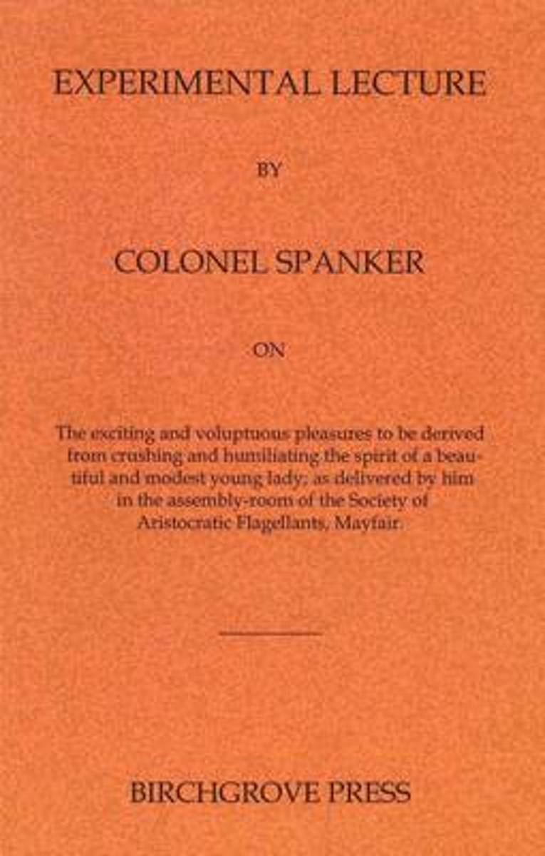 Experimental Lecture by Colonel Spanker