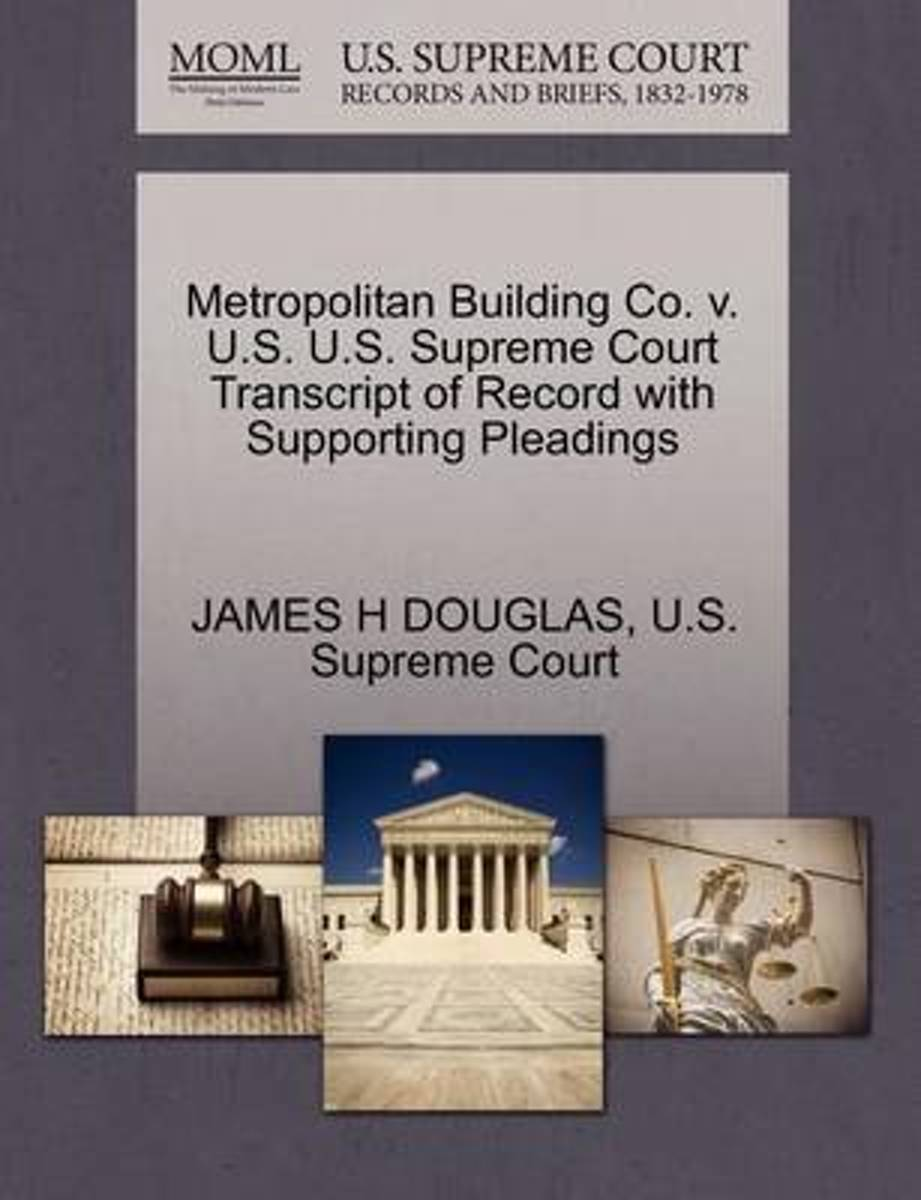Metropolitan Building Co. V. U.S. U.S. Supreme Court Transcript of Record with Supporting Pleadings