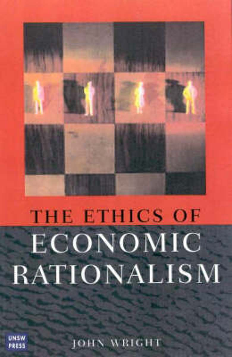 Ethics of Economic Rationalism