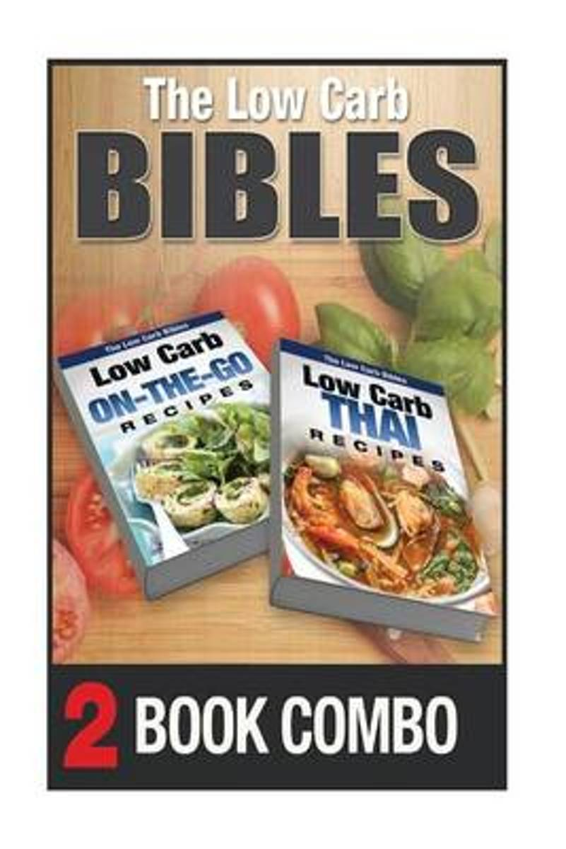 Low Carb Thai Recipes and Low Carb On-The-Go Recipes