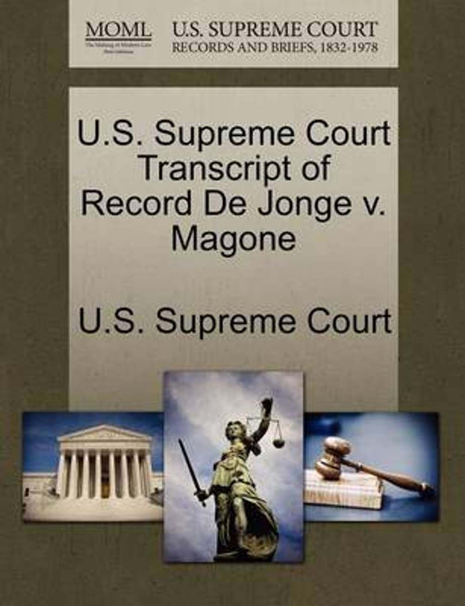 U.S. Supreme Court Transcript of Record de Jonge V. Magone