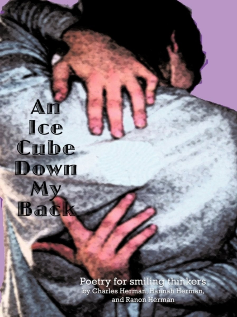 An Ice Cube Down My Back