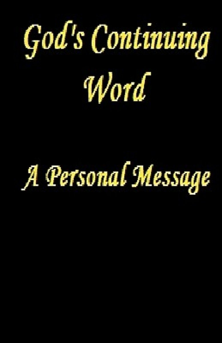 God's Continuing Word - A Personal Message