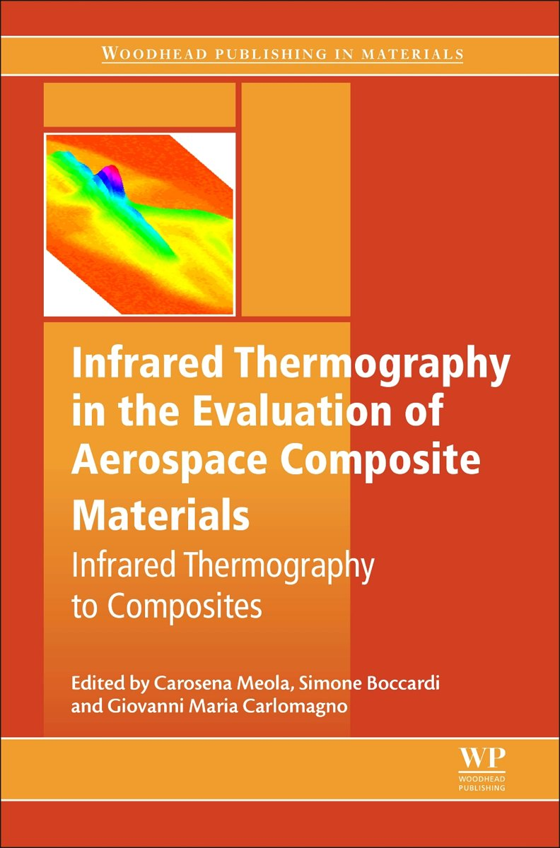 Infrared Thermography in the Evaluation of Aerospace Composite Materials