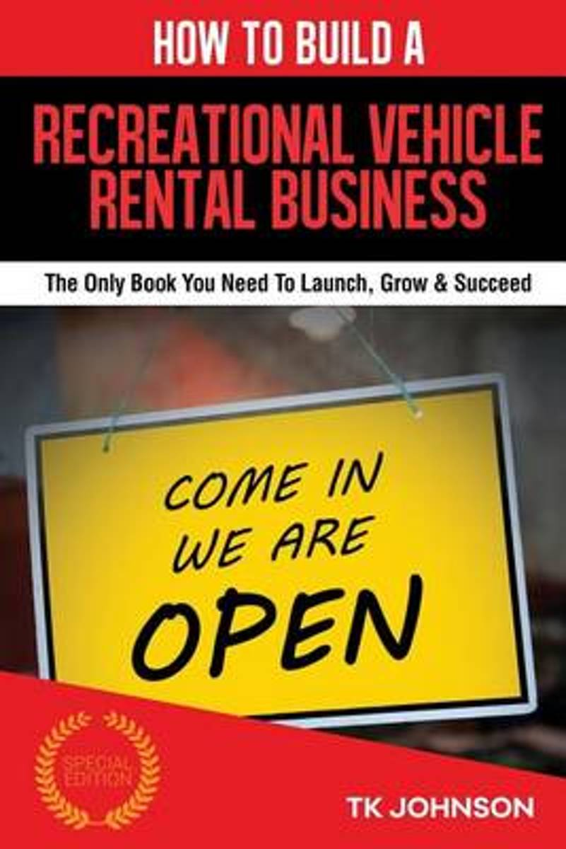 How to Build a Recreational Vehicle Rental Business (Special Edition)