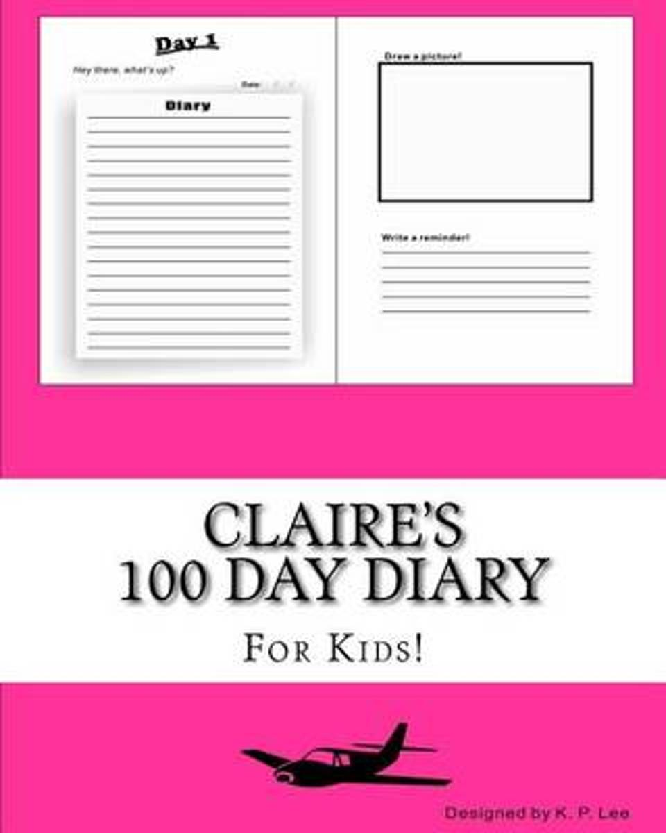 Claire's 100 Day Diary