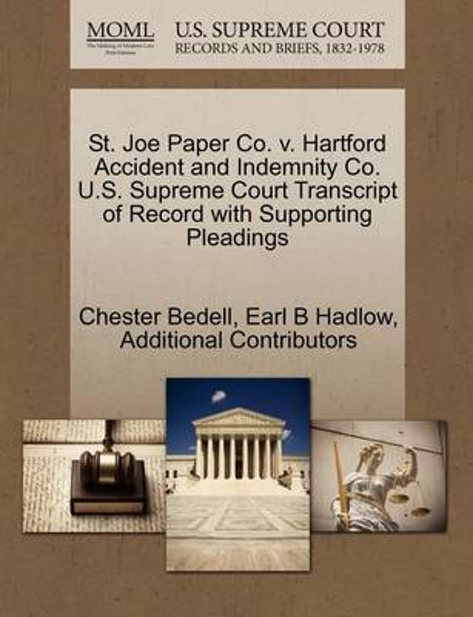 St. Joe Paper Co. V. Hartford Accident and Indemnity Co. U.S. Supreme Court Transcript of Record with Supporting Pleadings