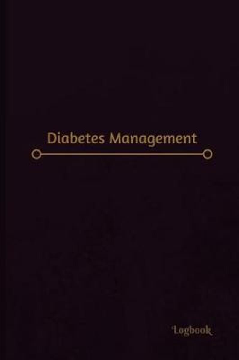 Diabetes Management Log (Logbook, Journal - 120 Pages, 6 X 9 Inches)