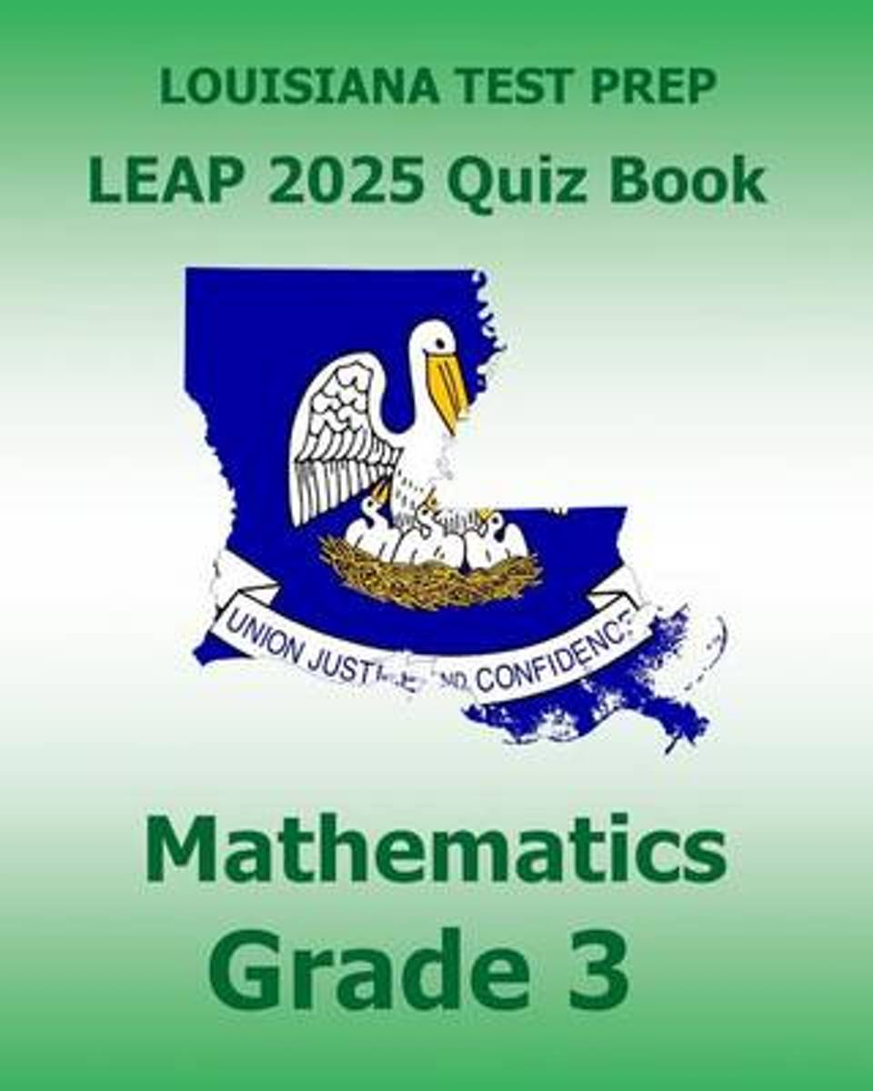 Louisiana Test Prep Leap 2025 Quiz Book Mathematics Grade 3