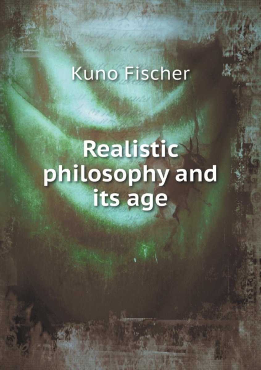 Realistic Philosophy and Its Age