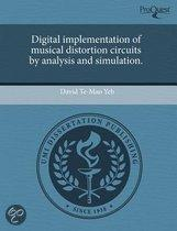 Digital Implementation Of Musical Distortion Circuits By Analysis And Simulation.