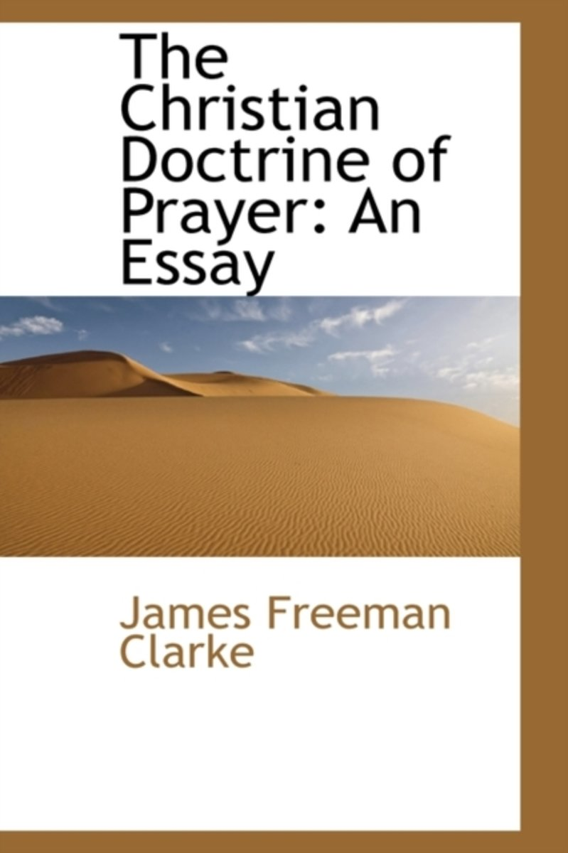 The Christian Doctrine of Prayer
