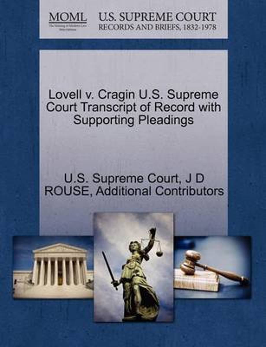 Lovell V. Cragin U.S. Supreme Court Transcript of Record with Supporting Pleadings