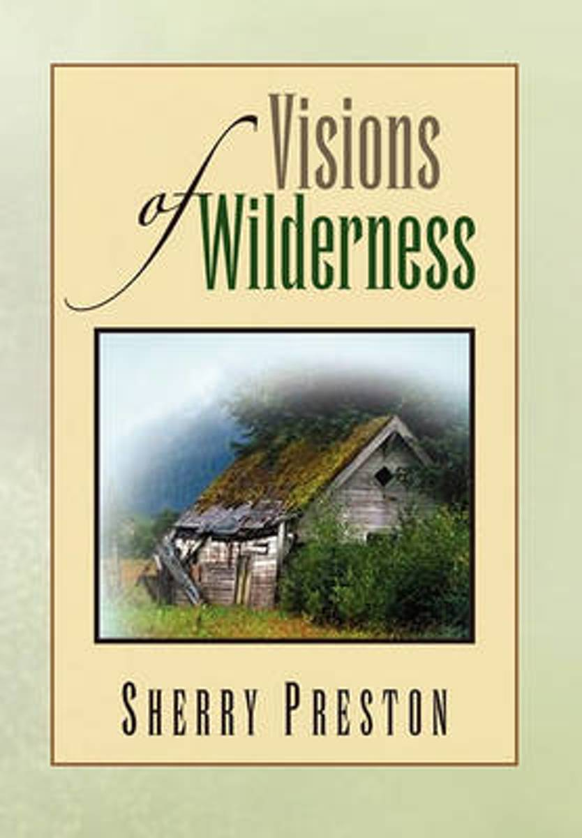 Visions of Wilderness