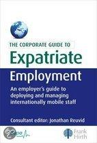 The Corporate Guide To Expatriate Employment