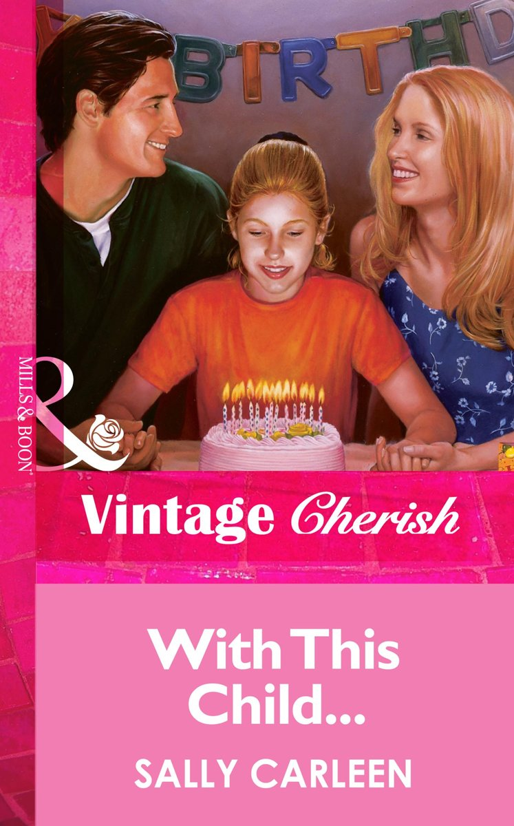 With This Child... (Mills & Boon Vintage Cherish)