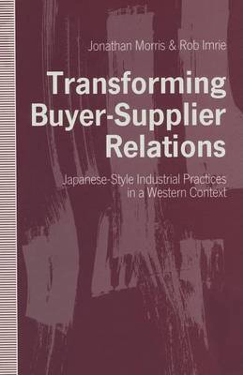 Transforming Buyer-Supplier Relations