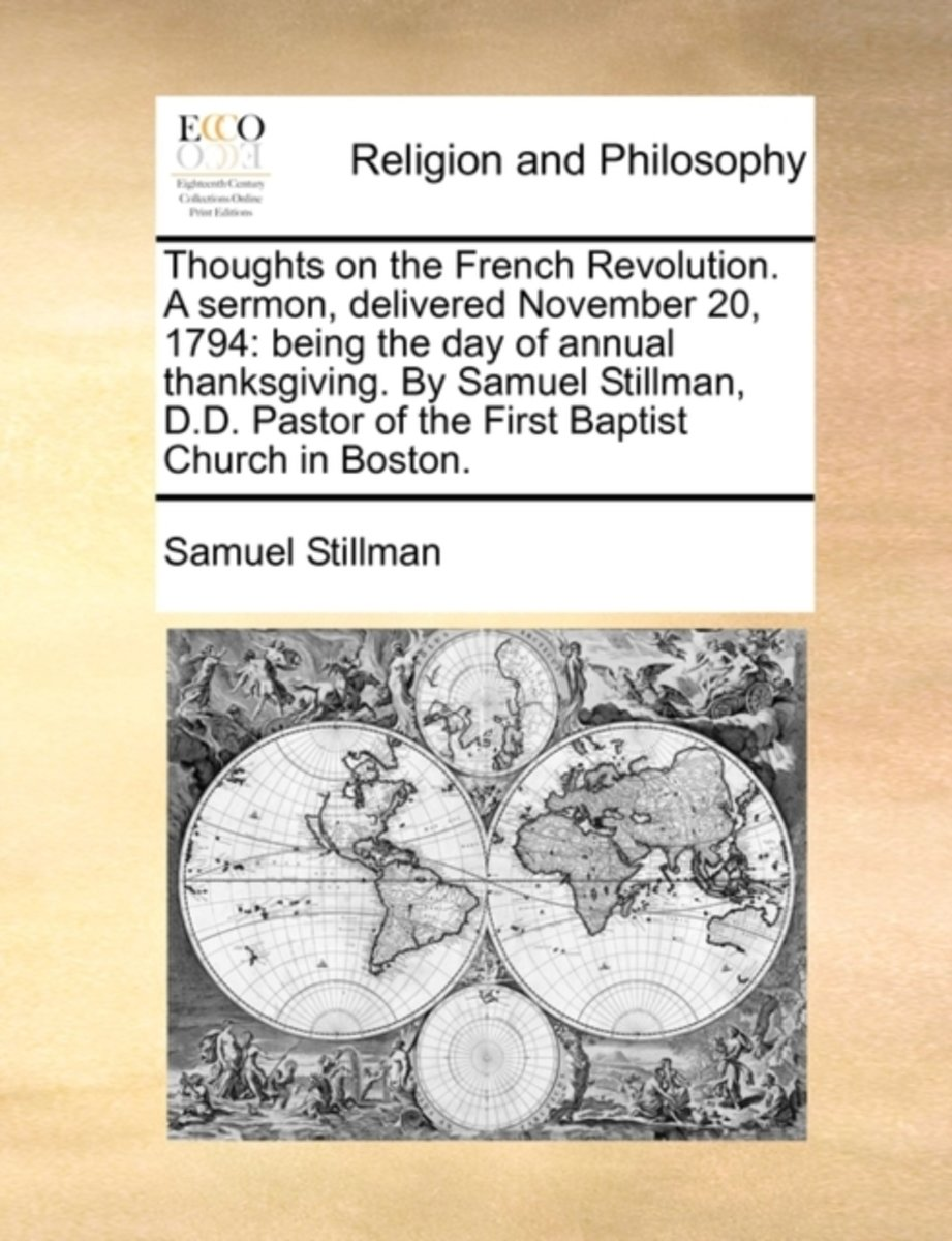 Thoughts on the French Revolution. a Sermon, Delivered November 20, 1794