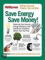 Save Energy Save Money!: 201 Do-It-Yourself Projects, Tips, And Ideas
