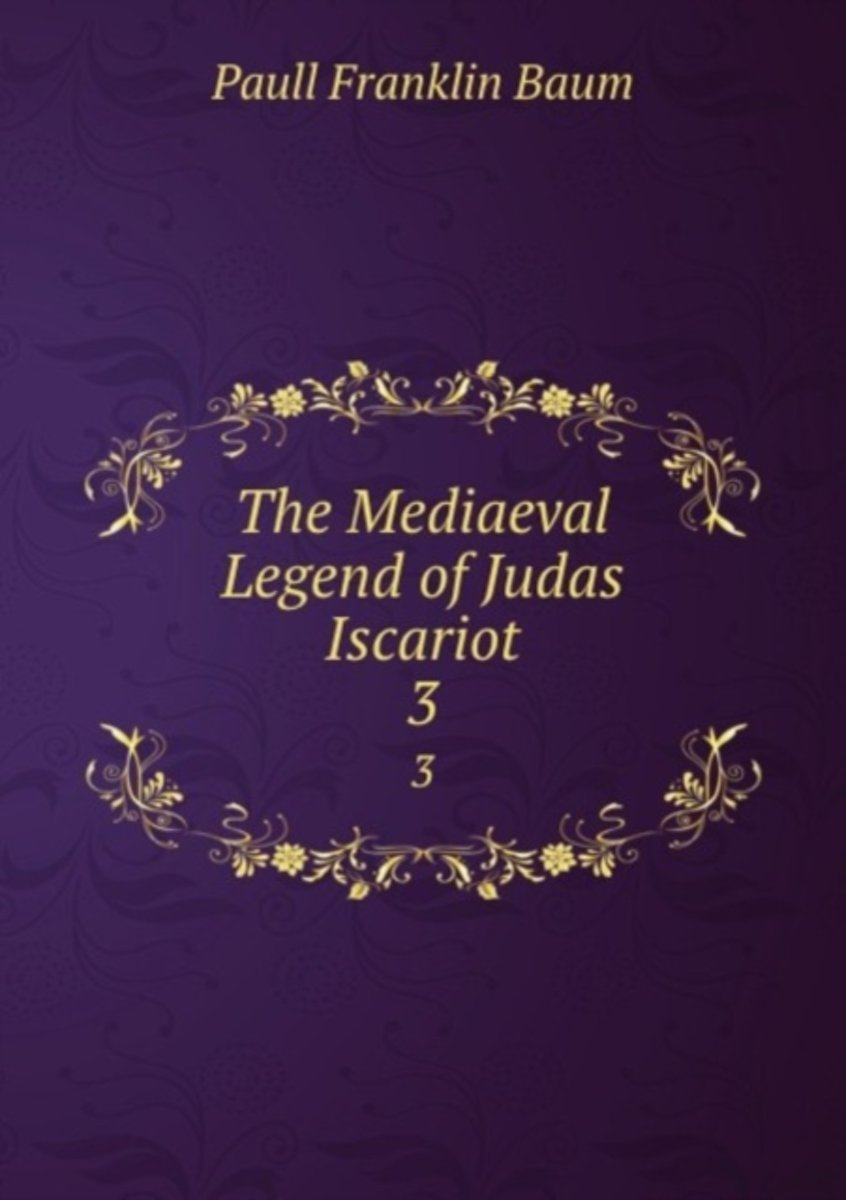 The Mediaeval Legend of Judas Iscariot