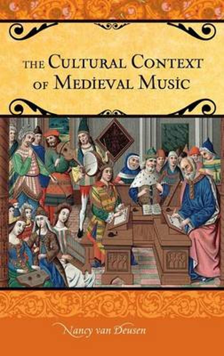 The Cultural Context of Medieval Music