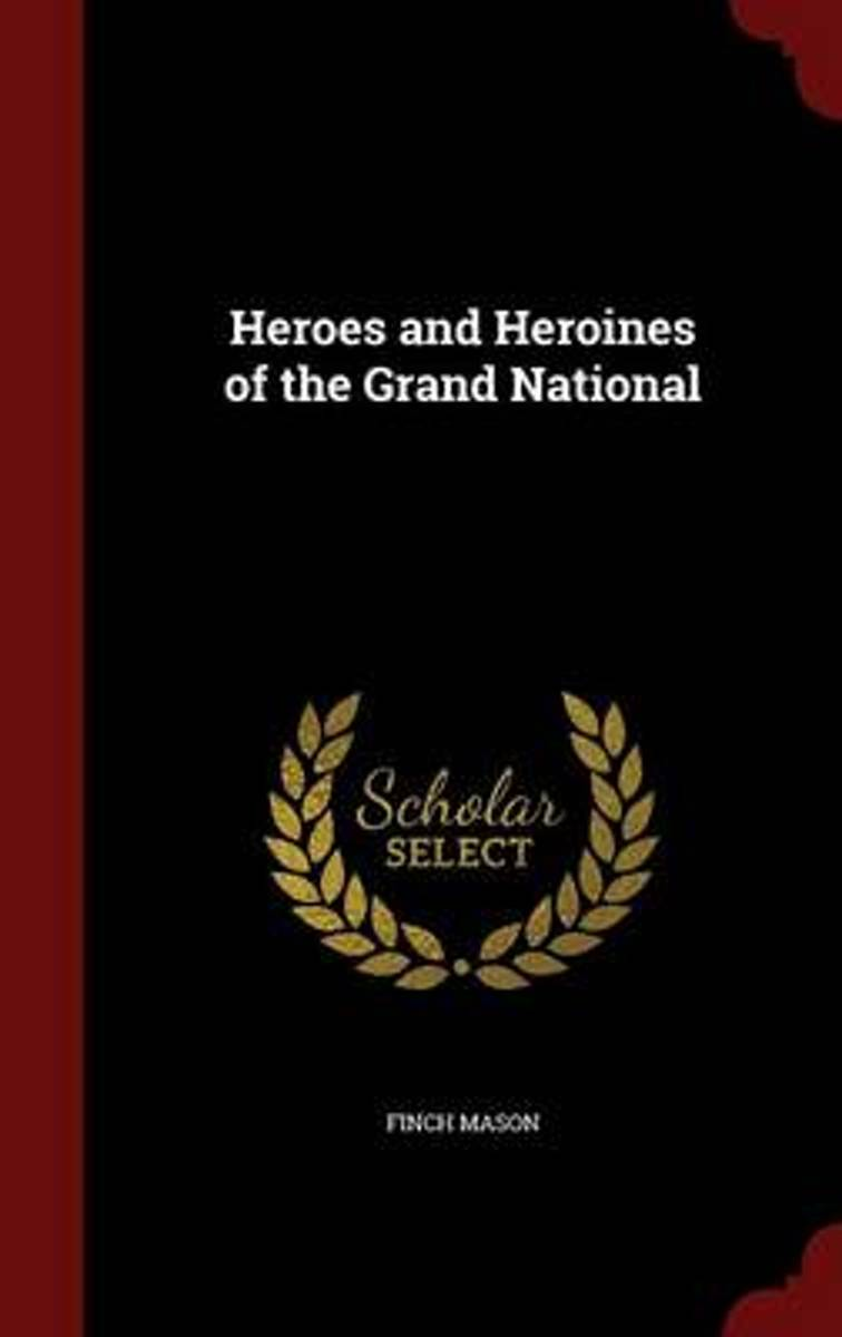 Heroes and Heroines of the Grand National