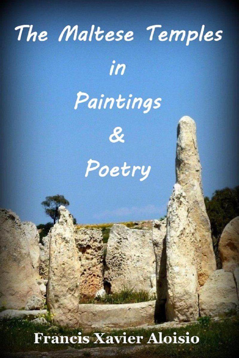 The Maltese Temples in Paintings & Poetry