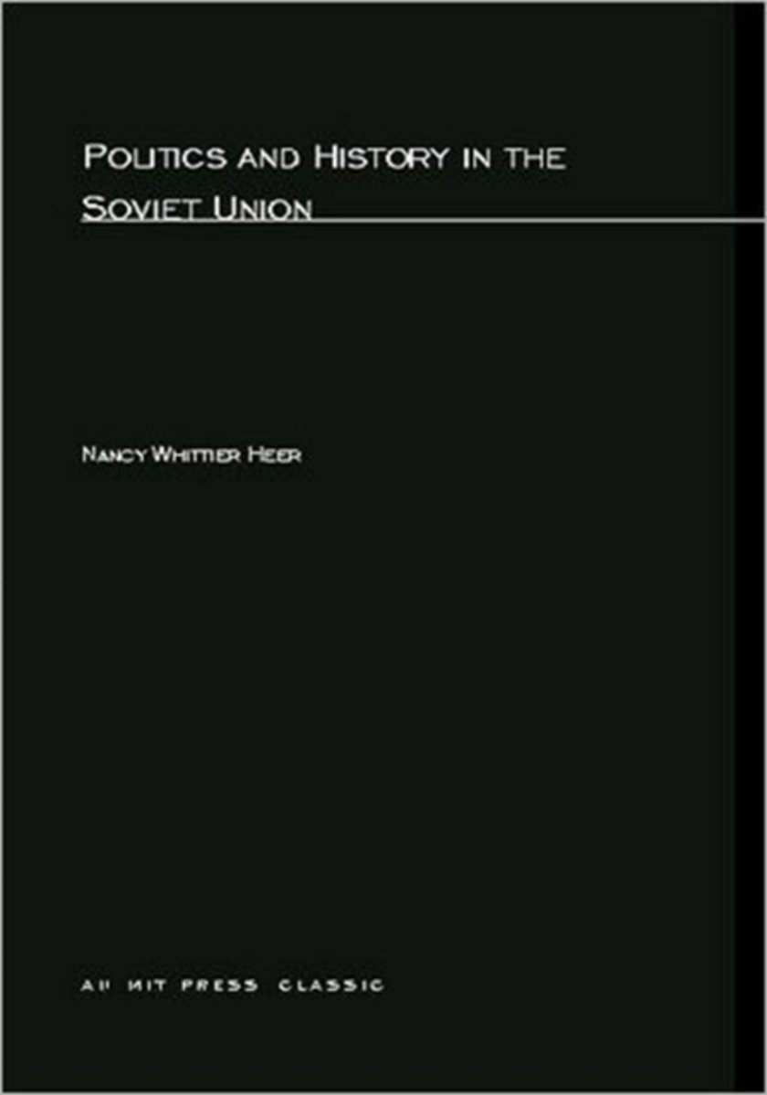 Politics and History In The Soviet Union