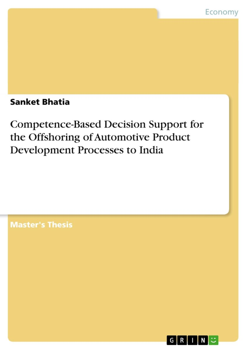 Competence-Based Decision Support for the Offshoring of Automotive Product Development Processes to India