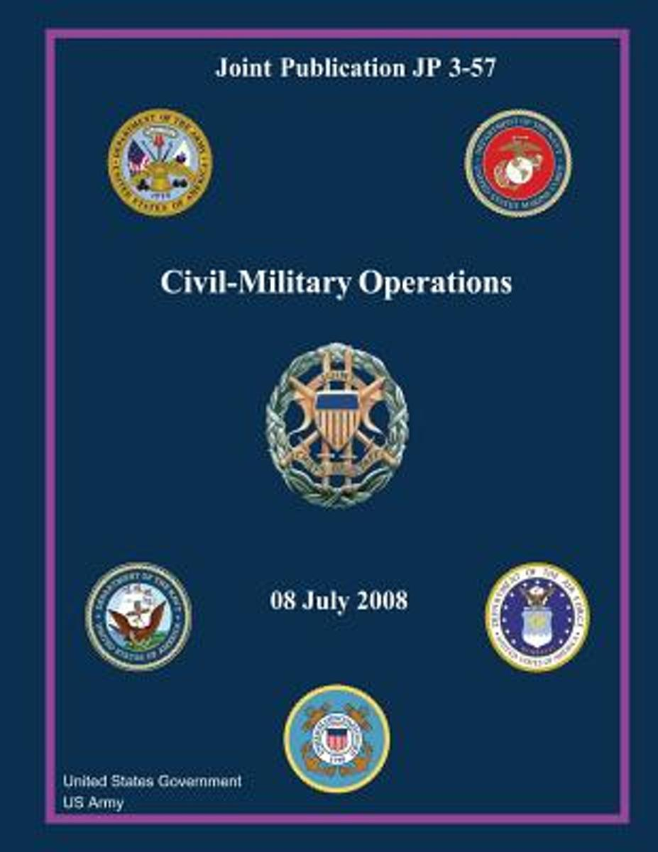 Joint Publication Jp 3-57 Civil-Military Operations 08 July 2008