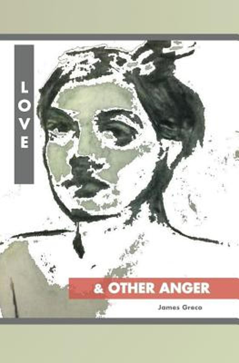 Love and Other Anger