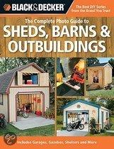 Complete Photo Guide To Sheds, Barns, Outbuildings