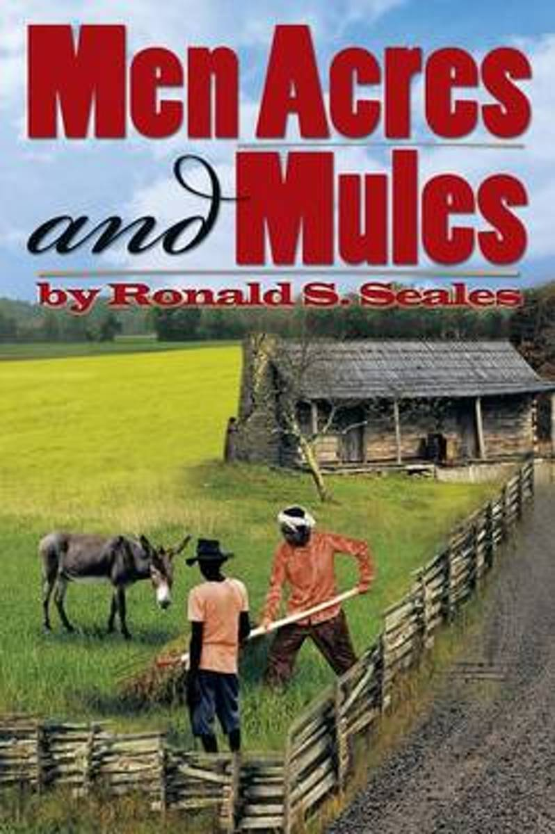 Men Acres and Mules