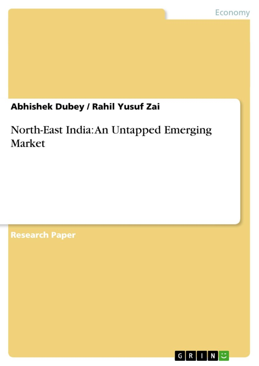 North-East India: An Untapped Emerging Market