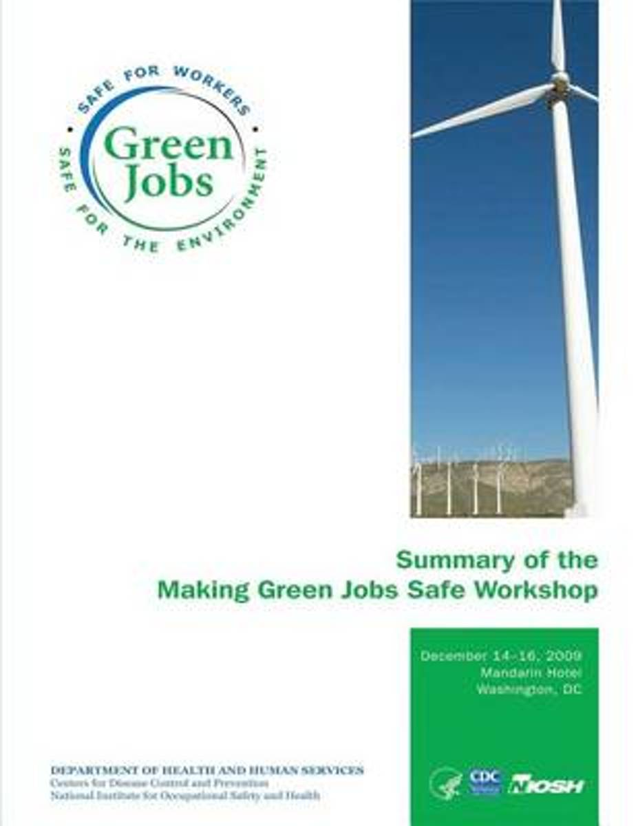 Summary of the Making Green Jobs Safe Workshop