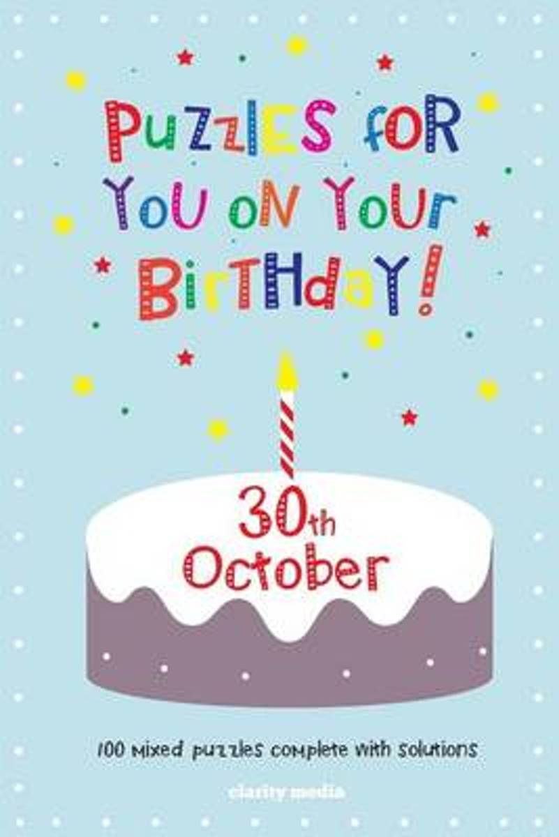 Puzzles for You on Your Birthday - 30th October