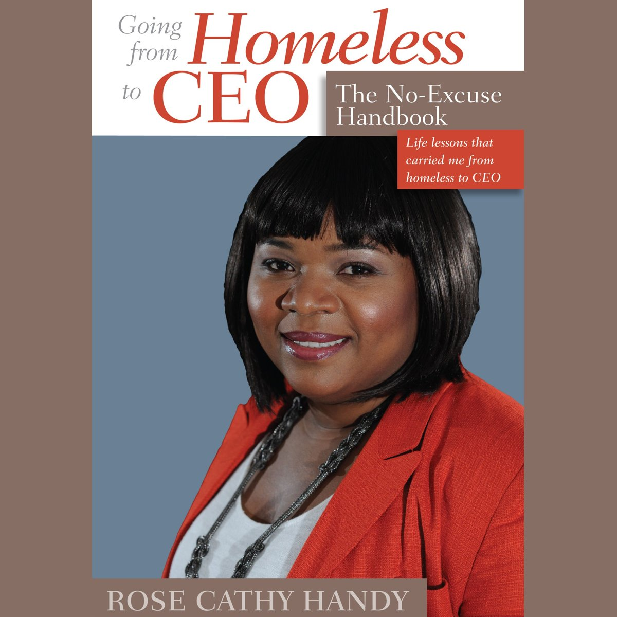 Going From Homeless to CEO