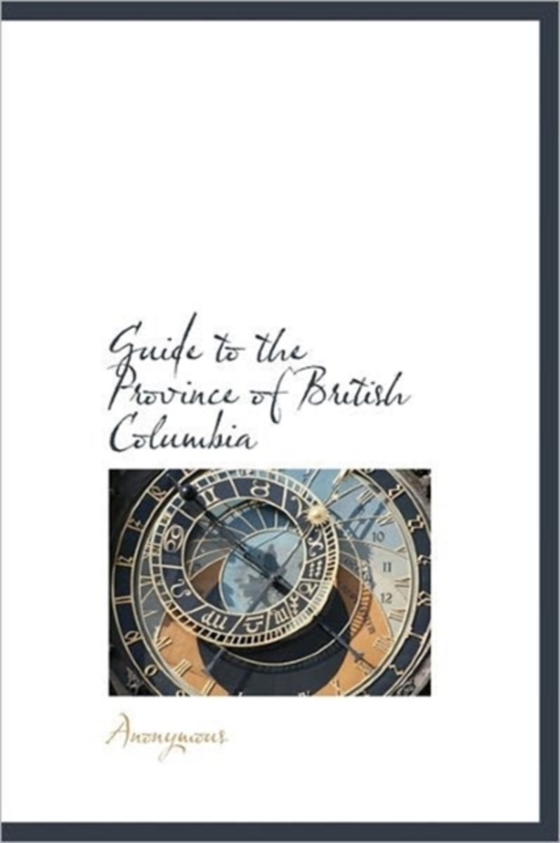Guide to the Province of British Columbia