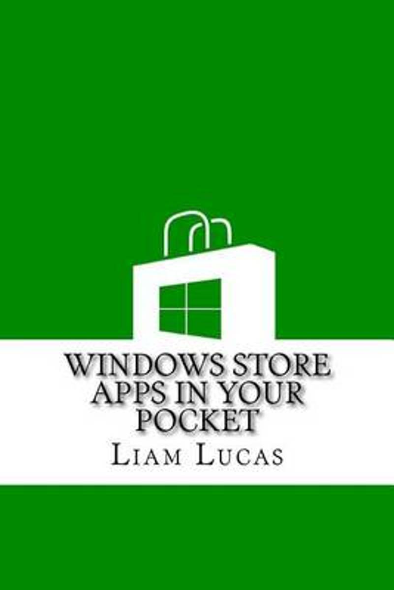 Windows Store Apps in Your Pocket