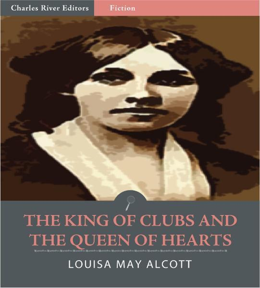 The King of Clubs and the Queen of Hearts (Illustrated Edition)